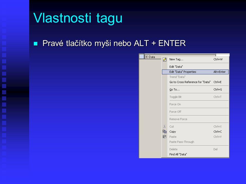 Vlastnosti tagu Pravé tlačítko myši nebo ALT + ENTER