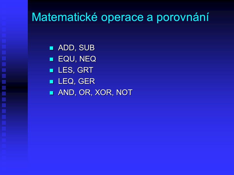 Matematické operace a porovnání