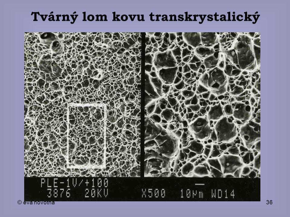 Tvárný lom kovu transkrystalický