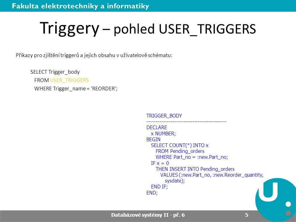 Triggery – pohled USER_TRIGGERS