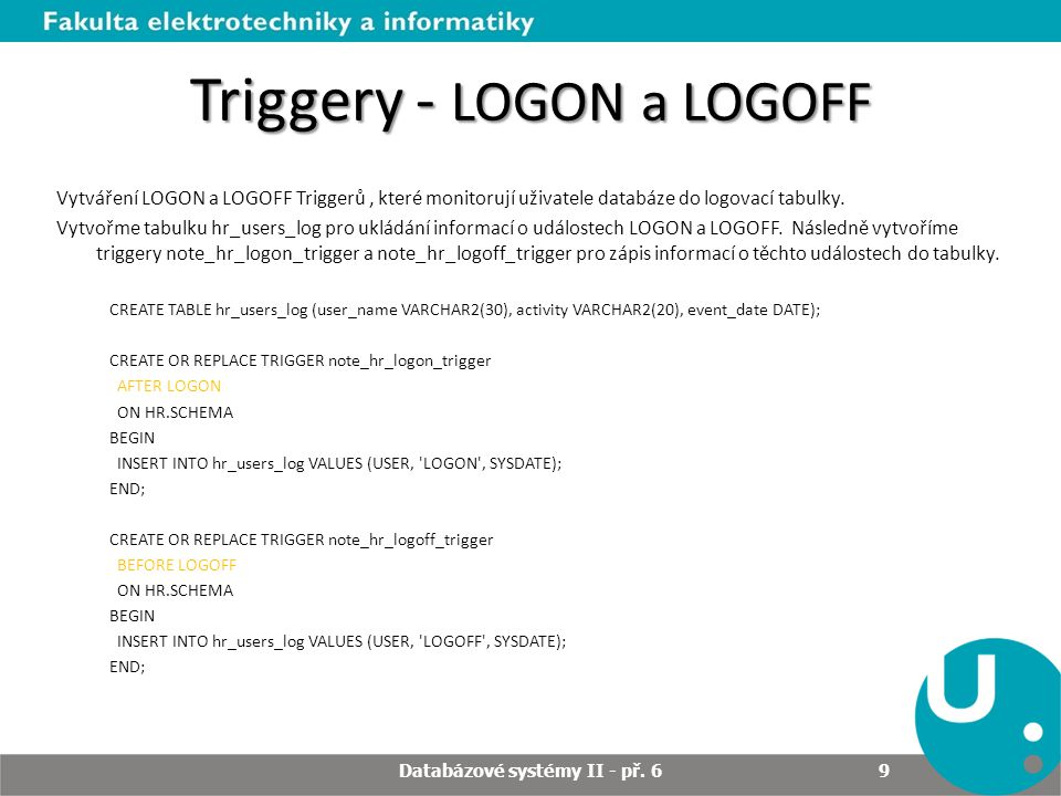 Triggery - LOGON a LOGOFF