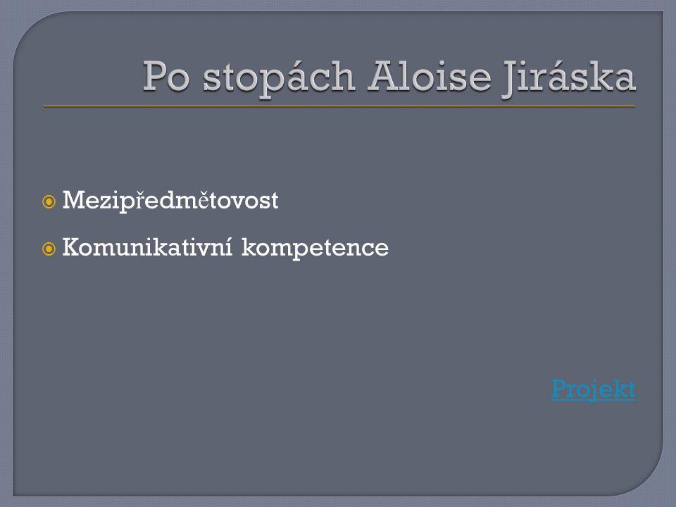 Po stopách Aloise Jiráska