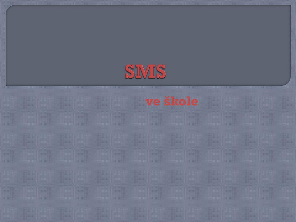 SMS ve škole