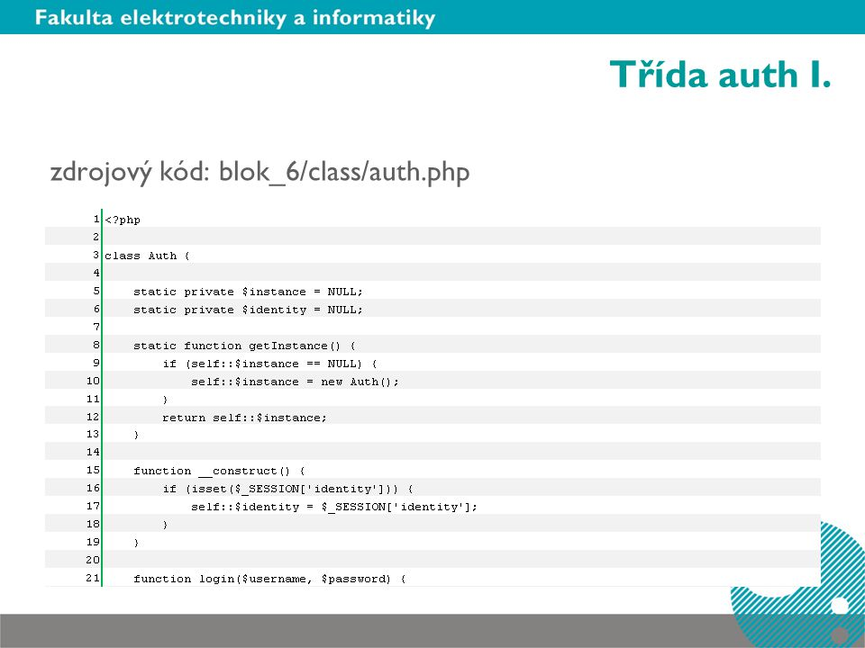 Třída auth I. zdrojový kód: blok_6/class/auth.php
