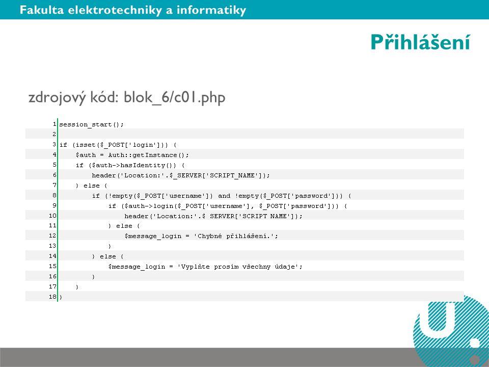Přihlášení zdrojový kód: blok_6/c01.php