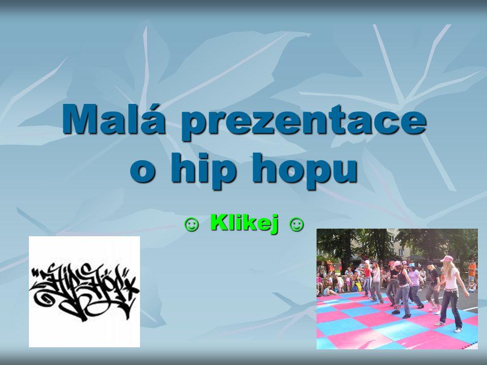 Malá prezentace o hip hopu