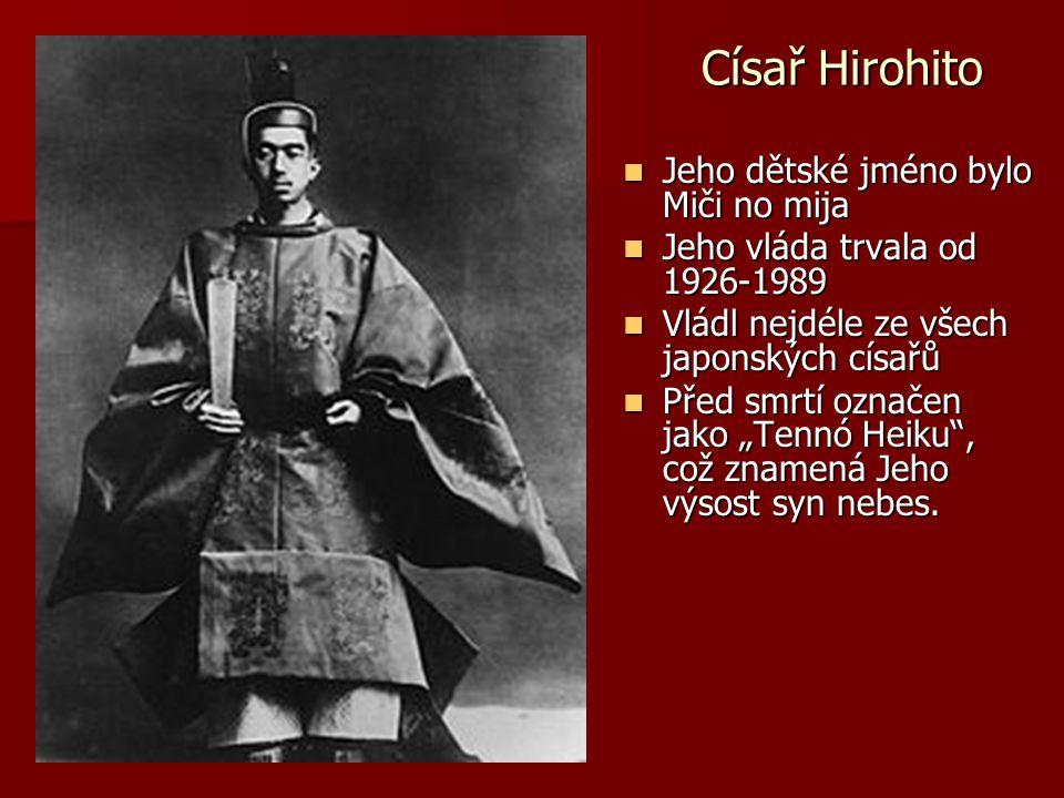 Císař Hirohito Jeho dětské jméno bylo Miči no mija