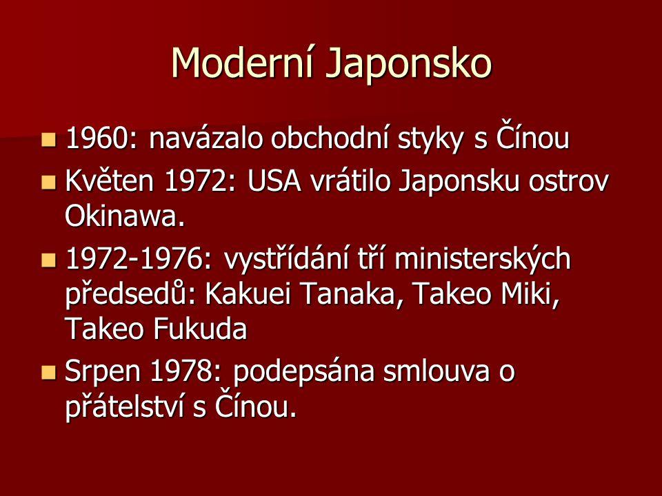 Moderní Japonsko 1960: navázalo obchodní styky s Čínou
