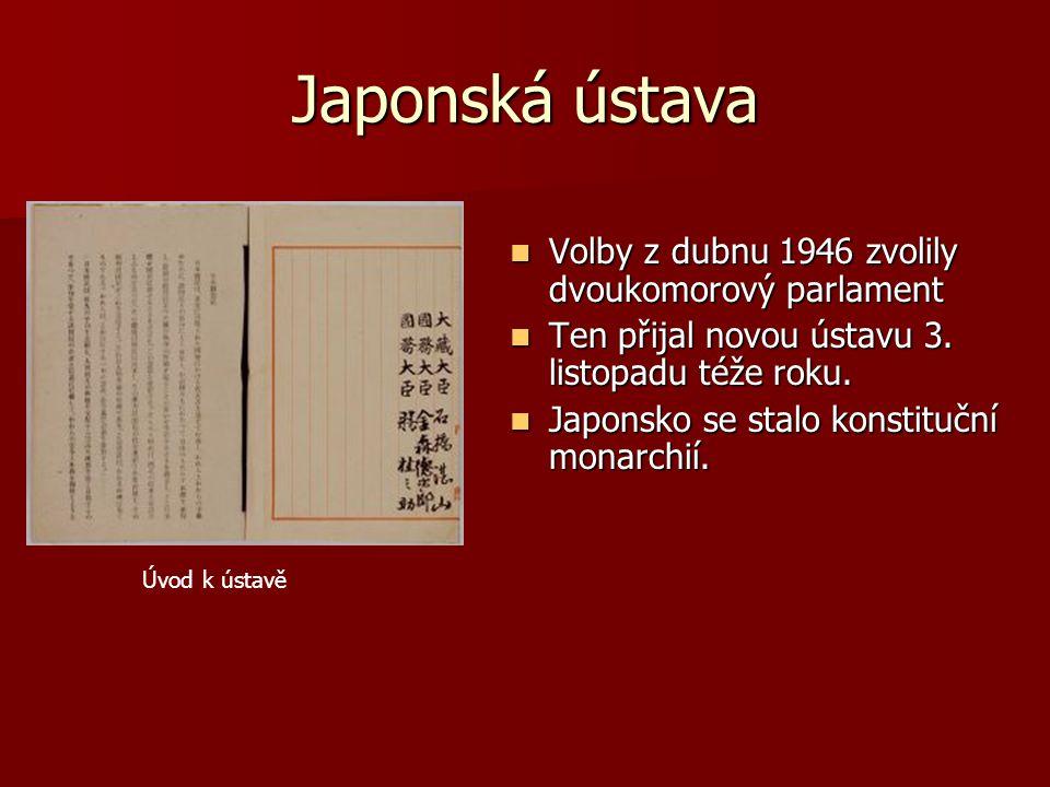 Japonská ústava Volby z dubnu 1946 zvolily dvoukomorový parlament
