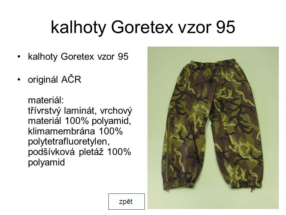 kalhoty Goretex vzor 95 kalhoty Goretex vzor 95