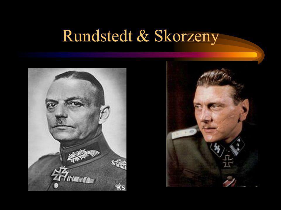 Rundstedt & Skorzeny