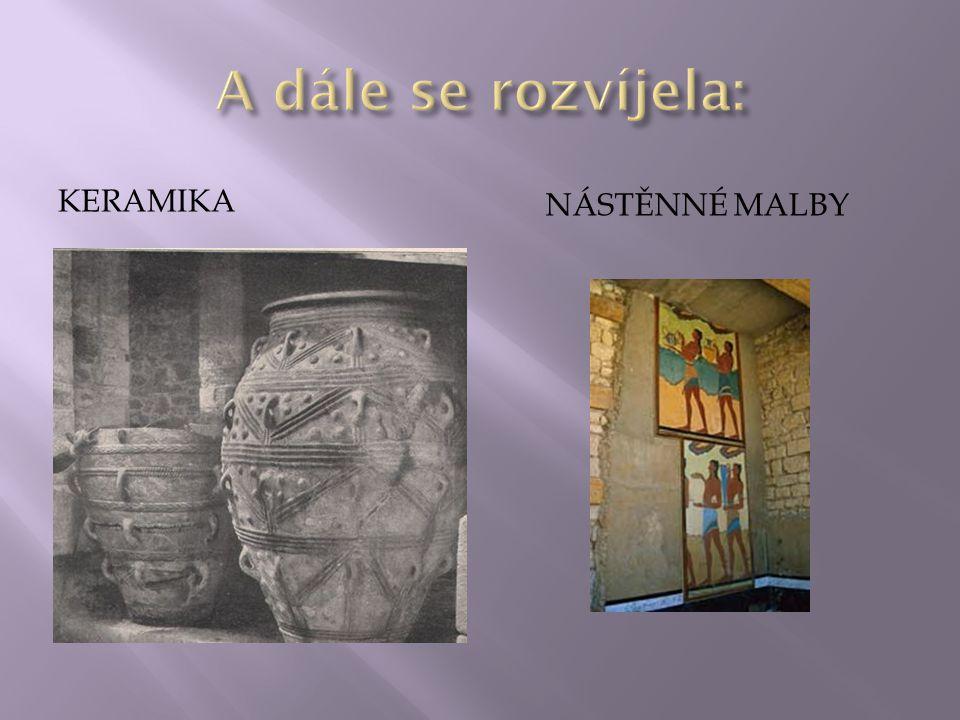A dále se rozvíjela: keramika Nástěnné malby