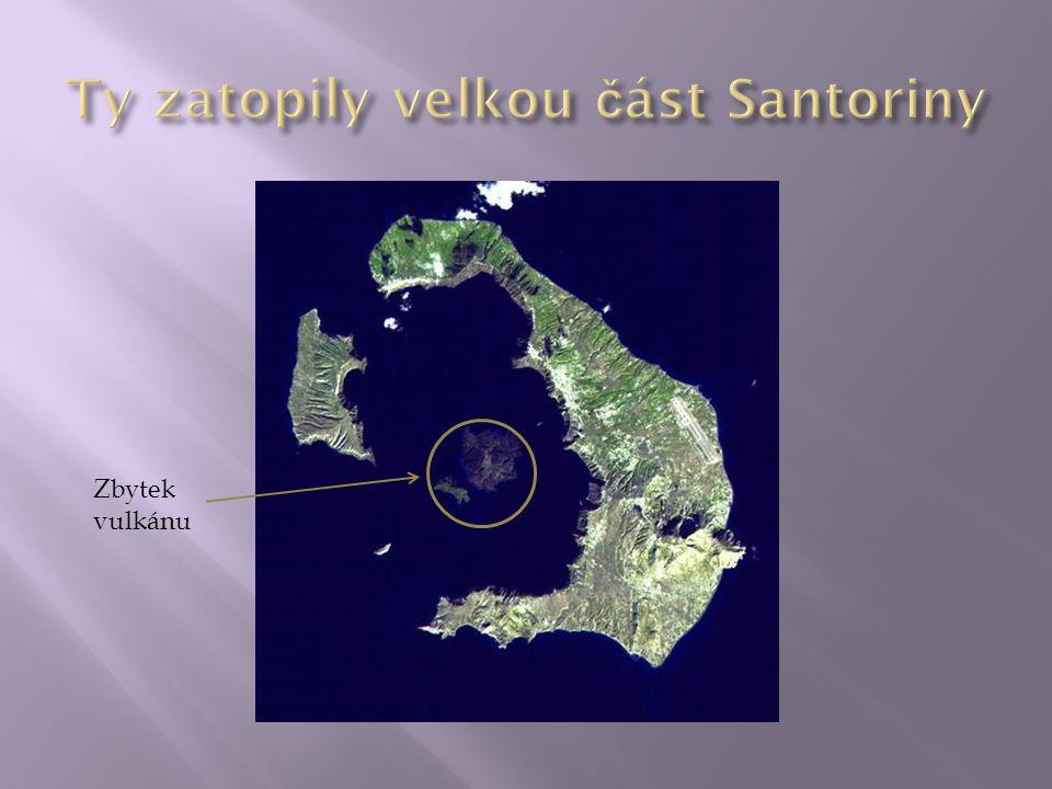 Ty zatopily velkou část Santoriny