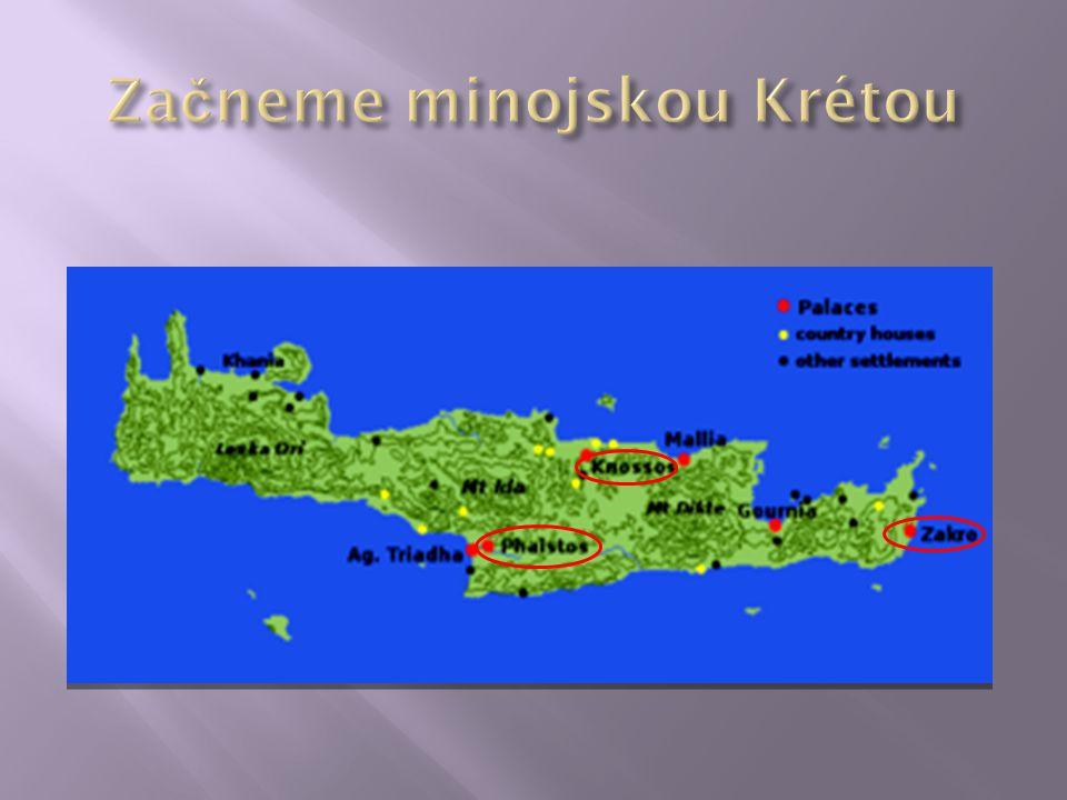Začneme minojskou Krétou