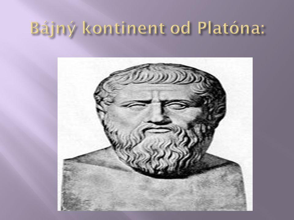 Bájný kontinent od Platóna: