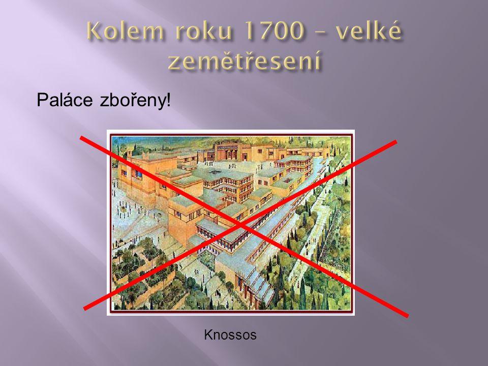 Kolem roku 1700 – velké zemětřesení