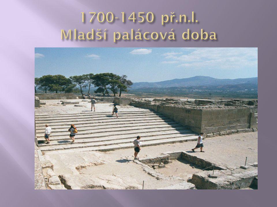 1700-1450 př.n.l. Mladší palácová doba
