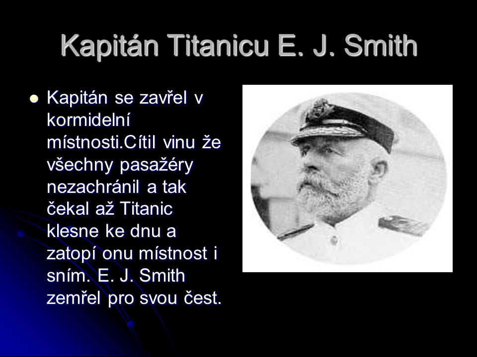 Kapitán Titanicu E. J. Smith