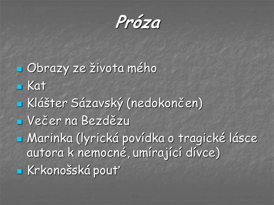 Próza Obrazy ze života mého Kat Klášter Sázavský (nedokončen)