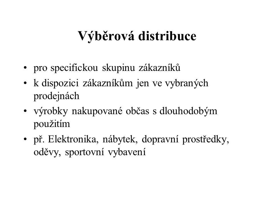 Výběrová distribuce pro specifickou skupinu zákazníků