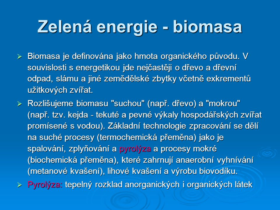 Zelená energie - biomasa