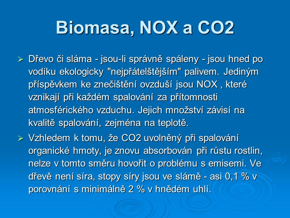 Biomasa, NOX a CO2