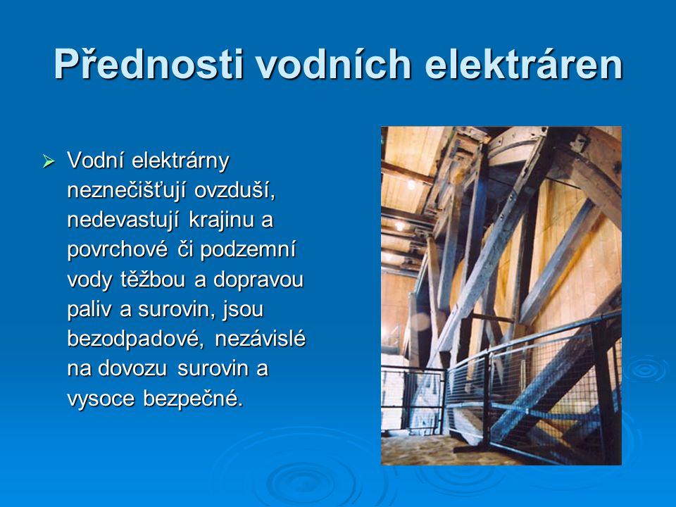 Přednosti vodních elektráren