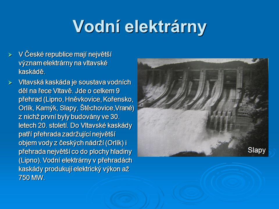 Vodní elektrárny V České republice mají největší význam elektrárny na vltavské kaskádě.