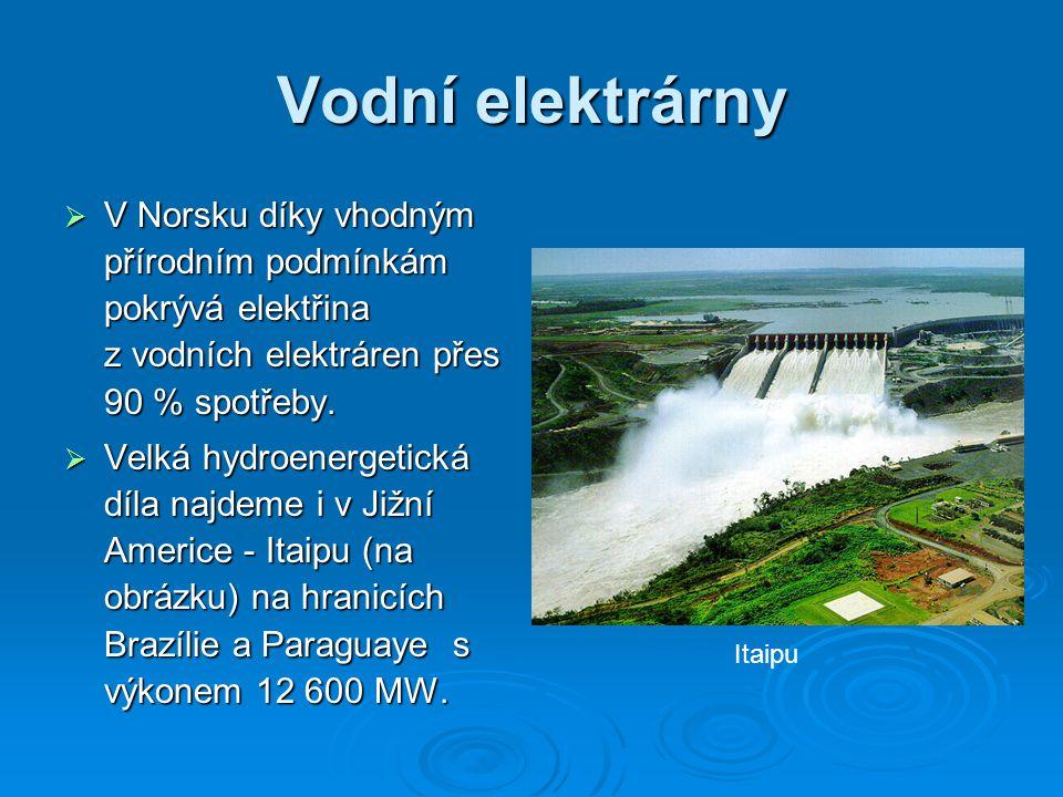 Vodní elektrárny V Norsku díky vhodným přírodním podmínkám pokrývá elektřina z vodních elektráren přes 90 % spotřeby.