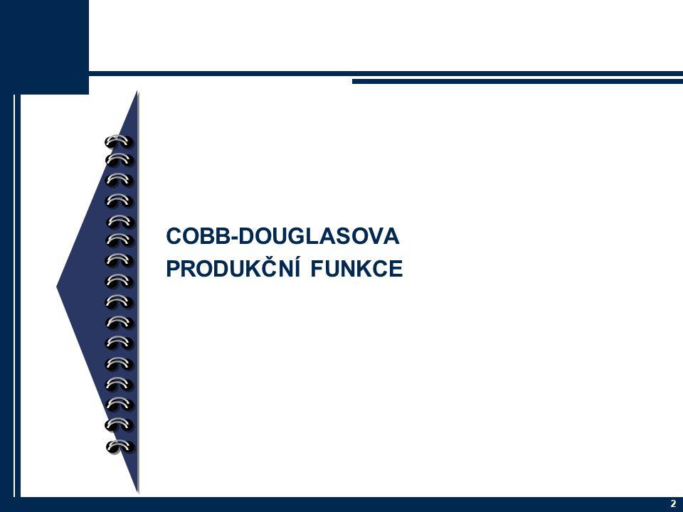 COBB-DOUGLASOVA PRODUKČNÍ FUNKCE