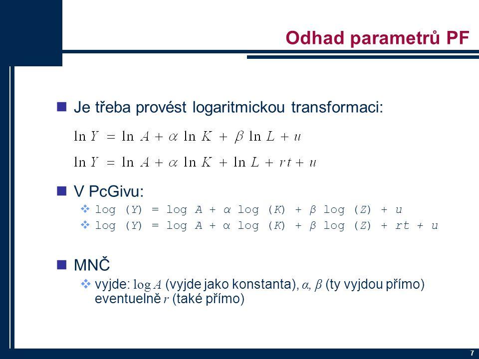 Odhad parametrů PF Je třeba provést logaritmickou transformaci: