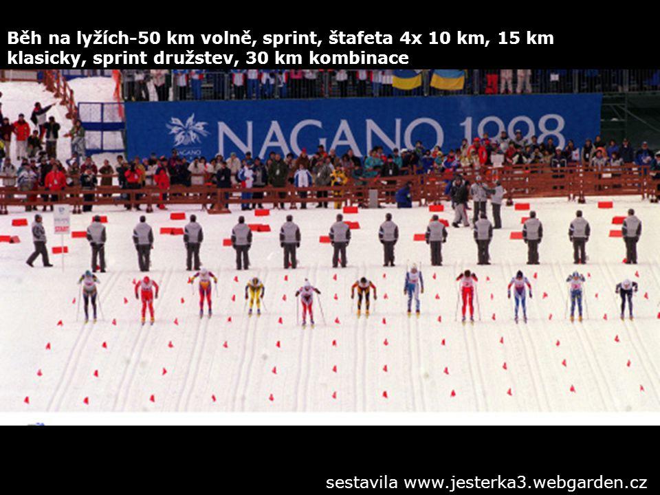 Běh na lyžích-50 km volně, sprint, štafeta 4x 10 km, 15 km klasicky, sprint družstev, 30 km kombinace
