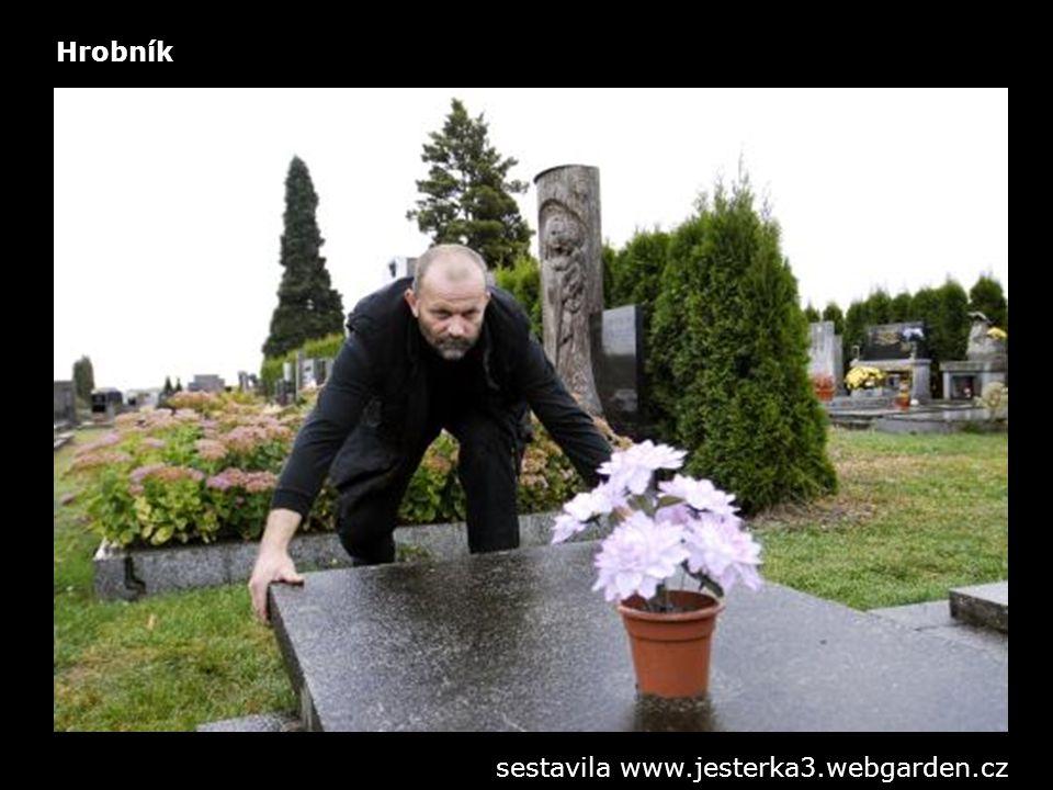 Hrobník sestavila www.jesterka3.webgarden.cz