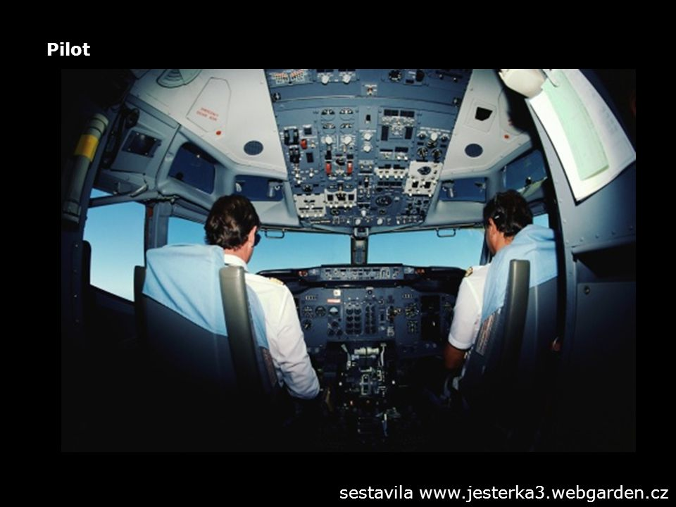 Pilot sestavila www.jesterka3.webgarden.cz