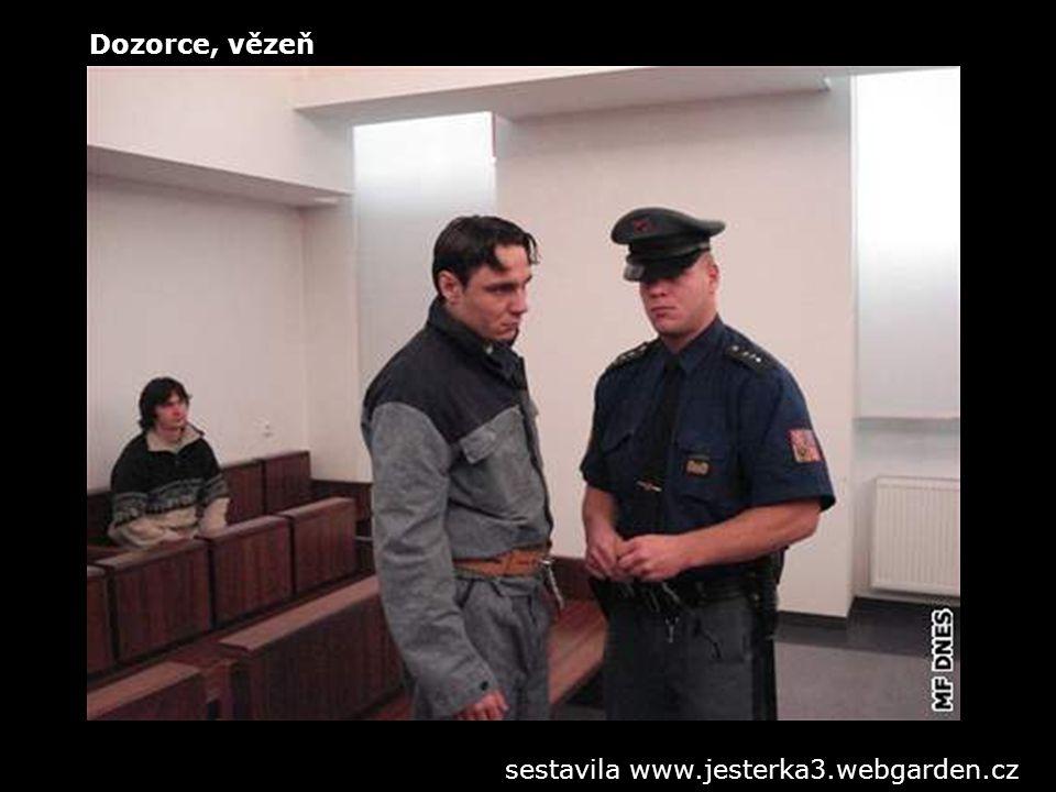 Dozorce, vězeň sestavila www.jesterka3.webgarden.cz