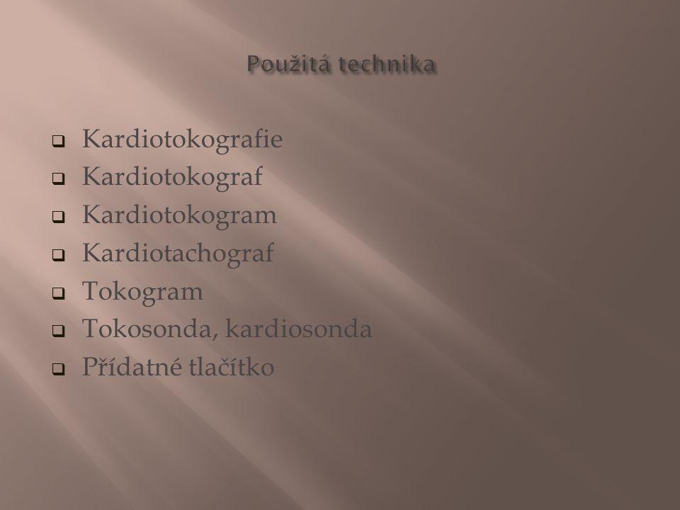Tokosonda, kardiosonda Přídatné tlačítko