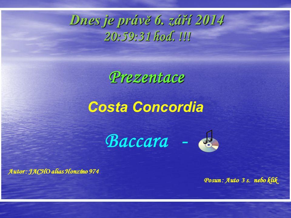 Baccara - Prezentace Dnes je právě 6. dubna 2017 10:35:34 hod. !!!