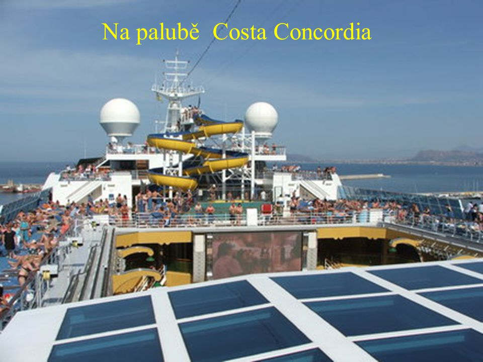 Na palubě Costa Concordia