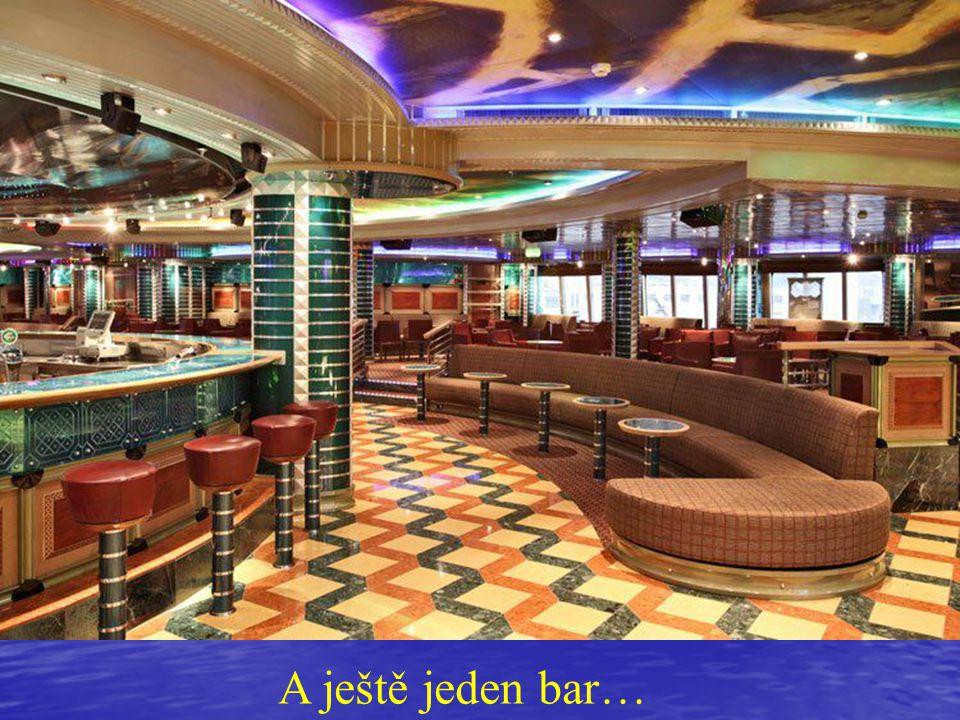 A ještě jeden bar…