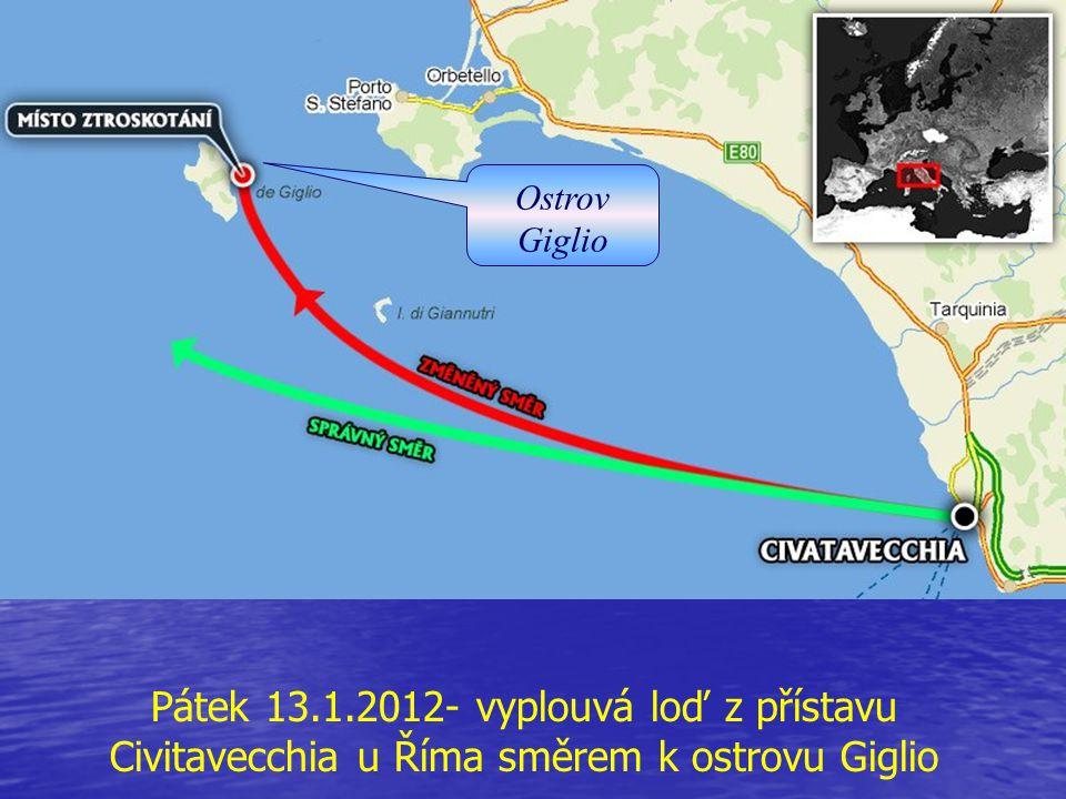 Ostrov Giglio Pátek 13.1.2012- vyplouvá loď z přístavu Civitavecchia u Říma směrem k ostrovu Giglio