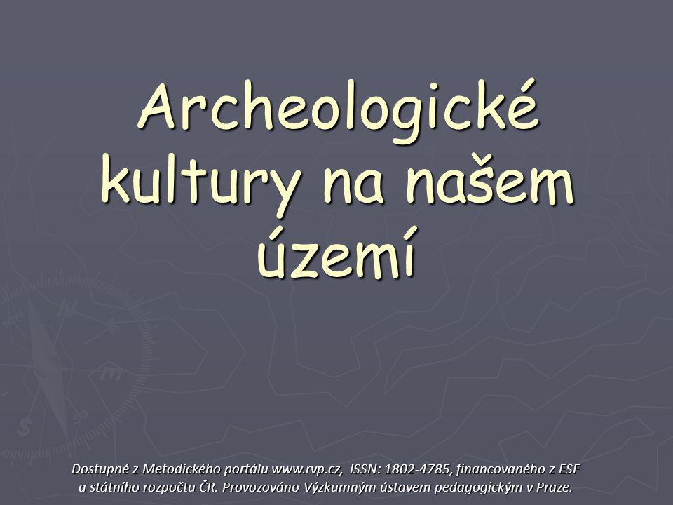 Archeologické kultury na našem území