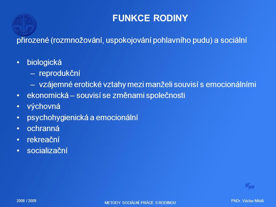 METODY SOCIÁLNÍ PRÁCE S RODINOU