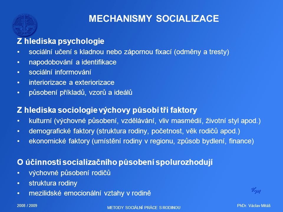 MECHANISMY SOCIALIZACE