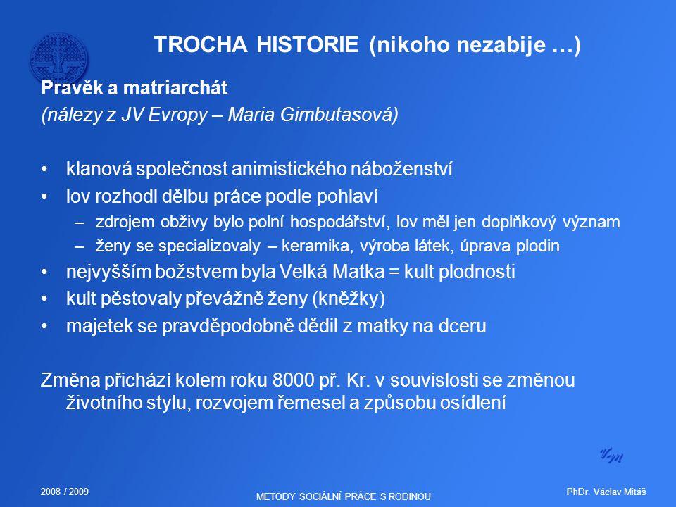 TROCHA HISTORIE (nikoho nezabije …)