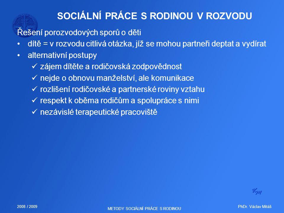 SOCIÁLNÍ PRÁCE S RODINOU V ROZVODU