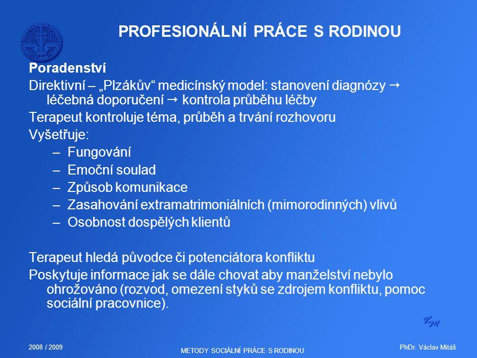 PROFESIONÁLNÍ PRÁCE S RODINOU