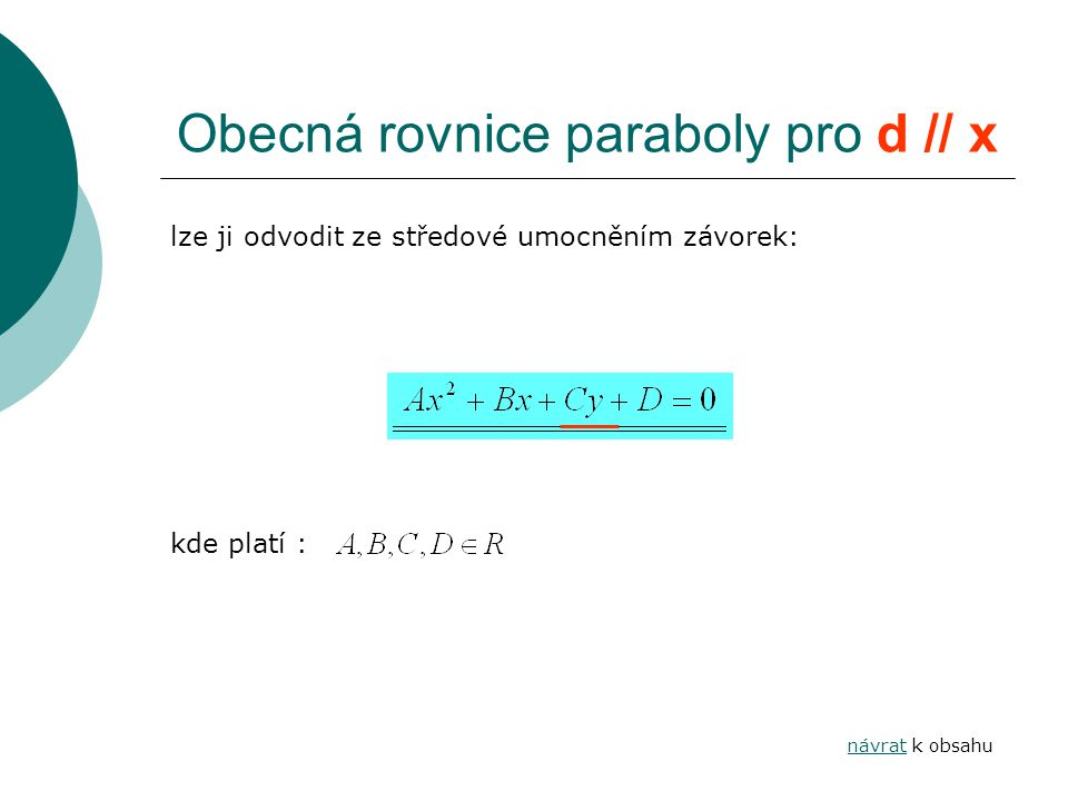 Obecná rovnice paraboly pro d // x