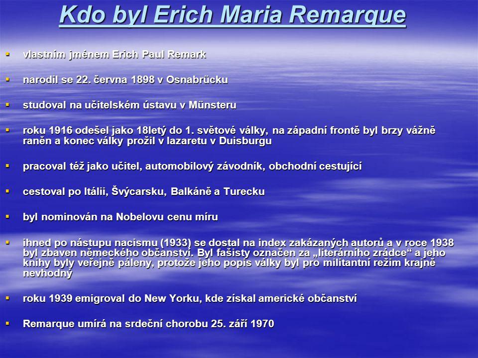 Kdo byl Erich Maria Remarque