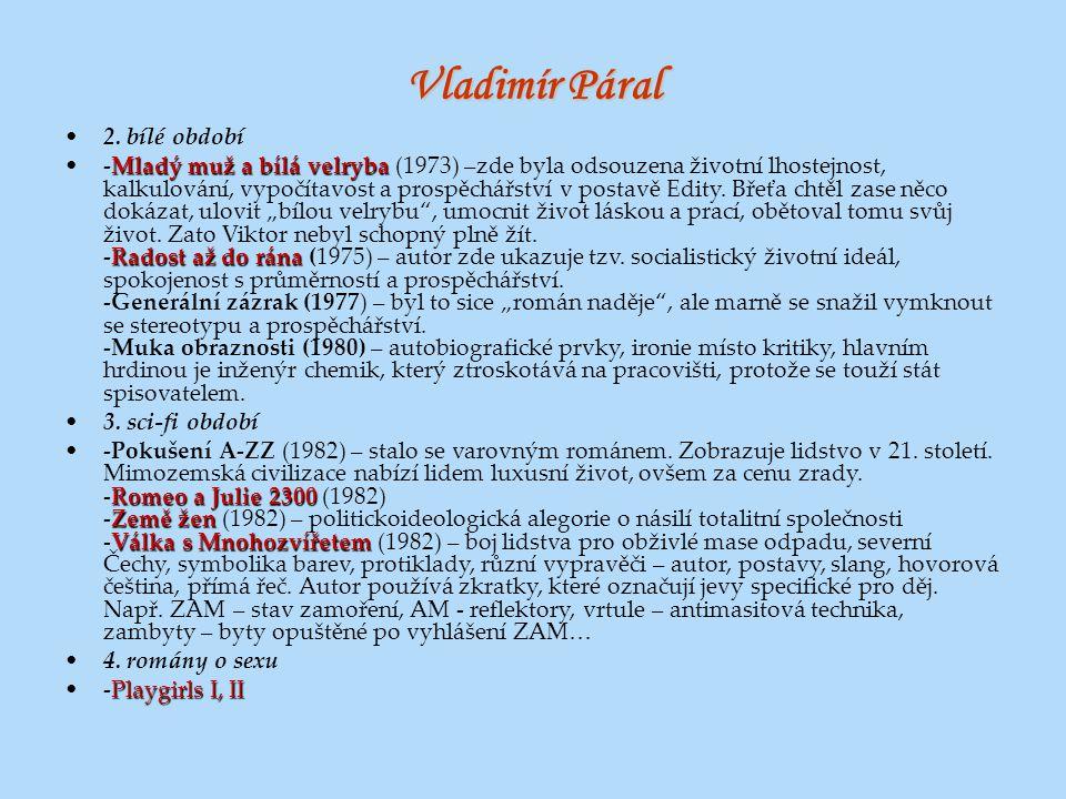Vladimír Páral 2. bílé období
