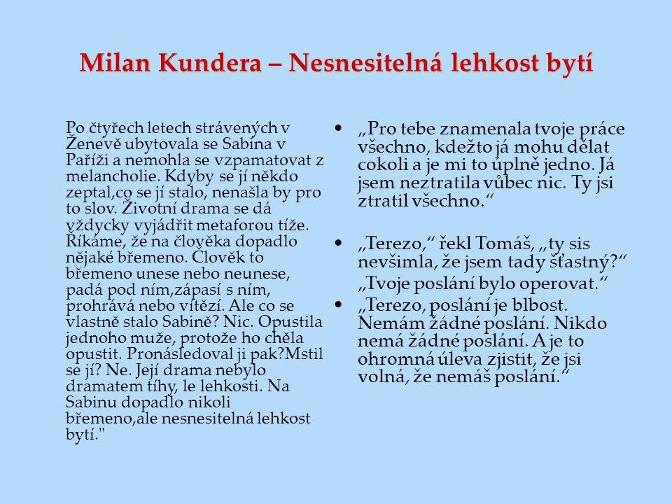 Milan Kundera – Nesnesitelná lehkost bytí